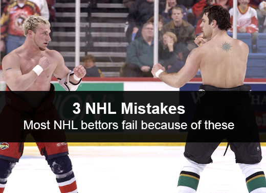 3 NHL betting mistakes most hockey bettors make